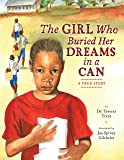 Girl Who Buried Her Dreams in a Can, The