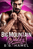 Big Mountain Daddy: A Secret Baby Romance