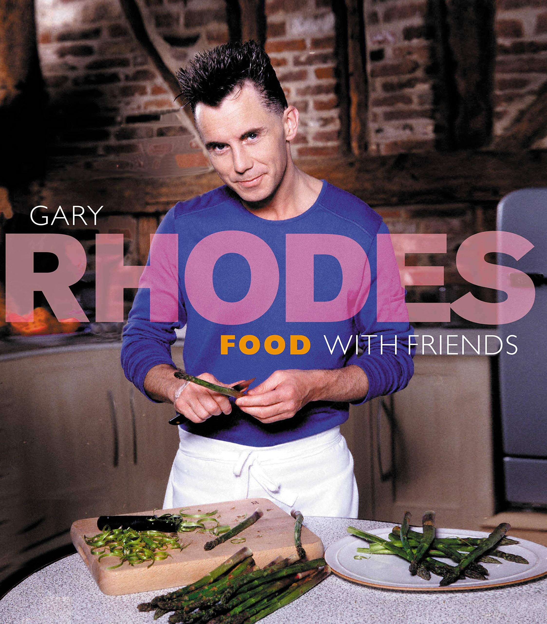 Food for Friends: Rhodes, Gary: 9780091886684: Amazon.com: Books