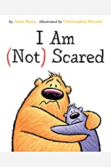 I Am Not Scared (You Are Not Small) Hardcover