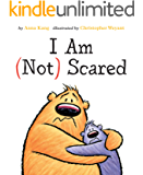 I Am Not Scared (You Are Not Small Book 3)
