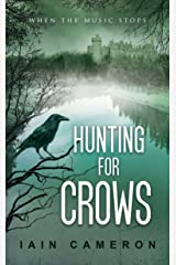 Hunting for Crows (DI Angus Henderson 4) Kindle Edition