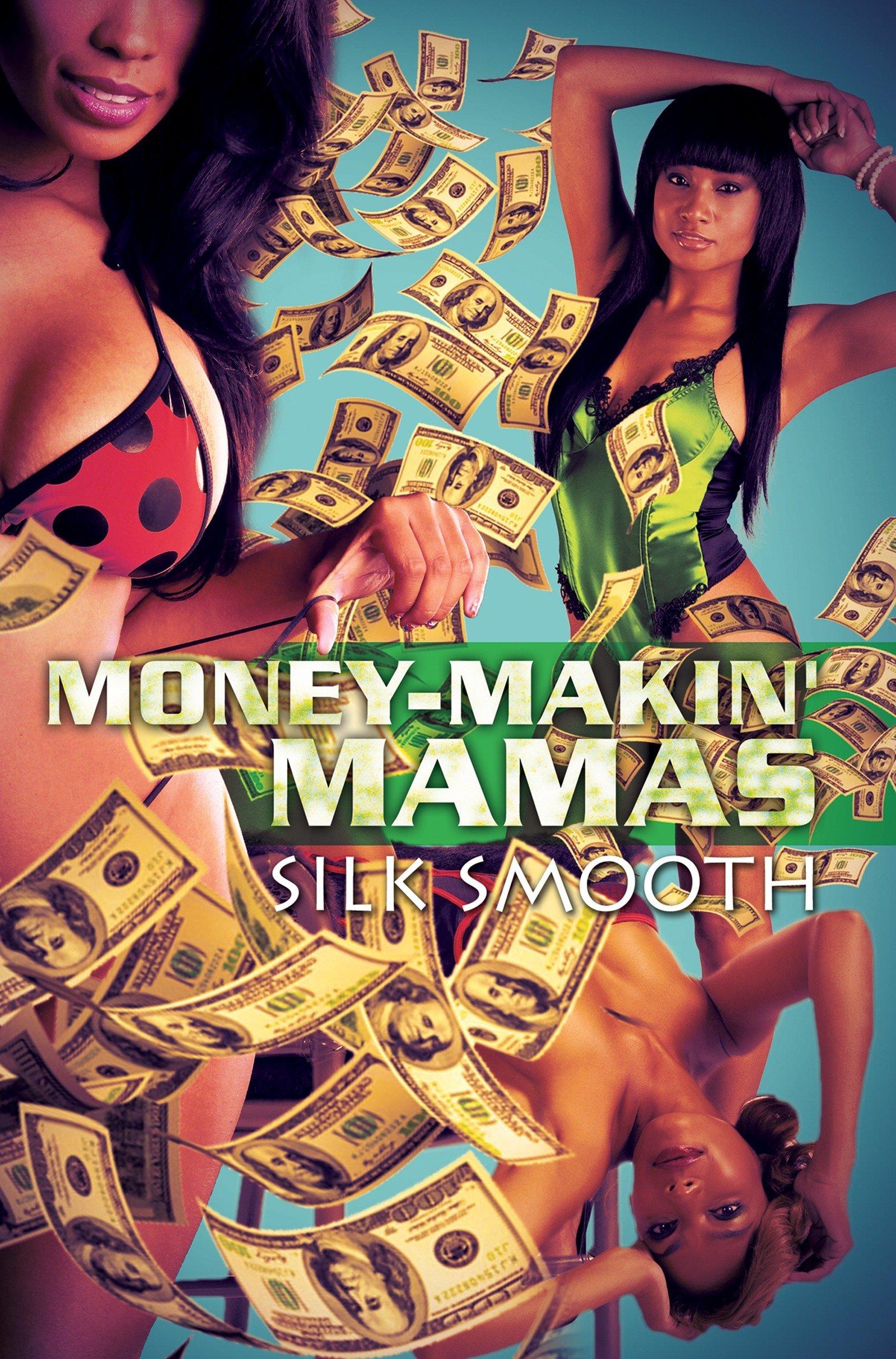 Read Online Money-Makin' Mamas pdf