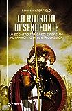 La ritirata di Senofonte: Lo scontro tra greci e persiani al tramonto dell'Età Classica