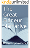 The Great Flneur Narrative (Gang of Sneers Book 3)
