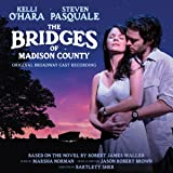 The Bridges of Madison County: Original Broadway Cast Recording