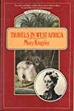 Travels in West Africa: Congo Francais, Corisco and Cameroons (Virago/Beacon Travelers Series)
