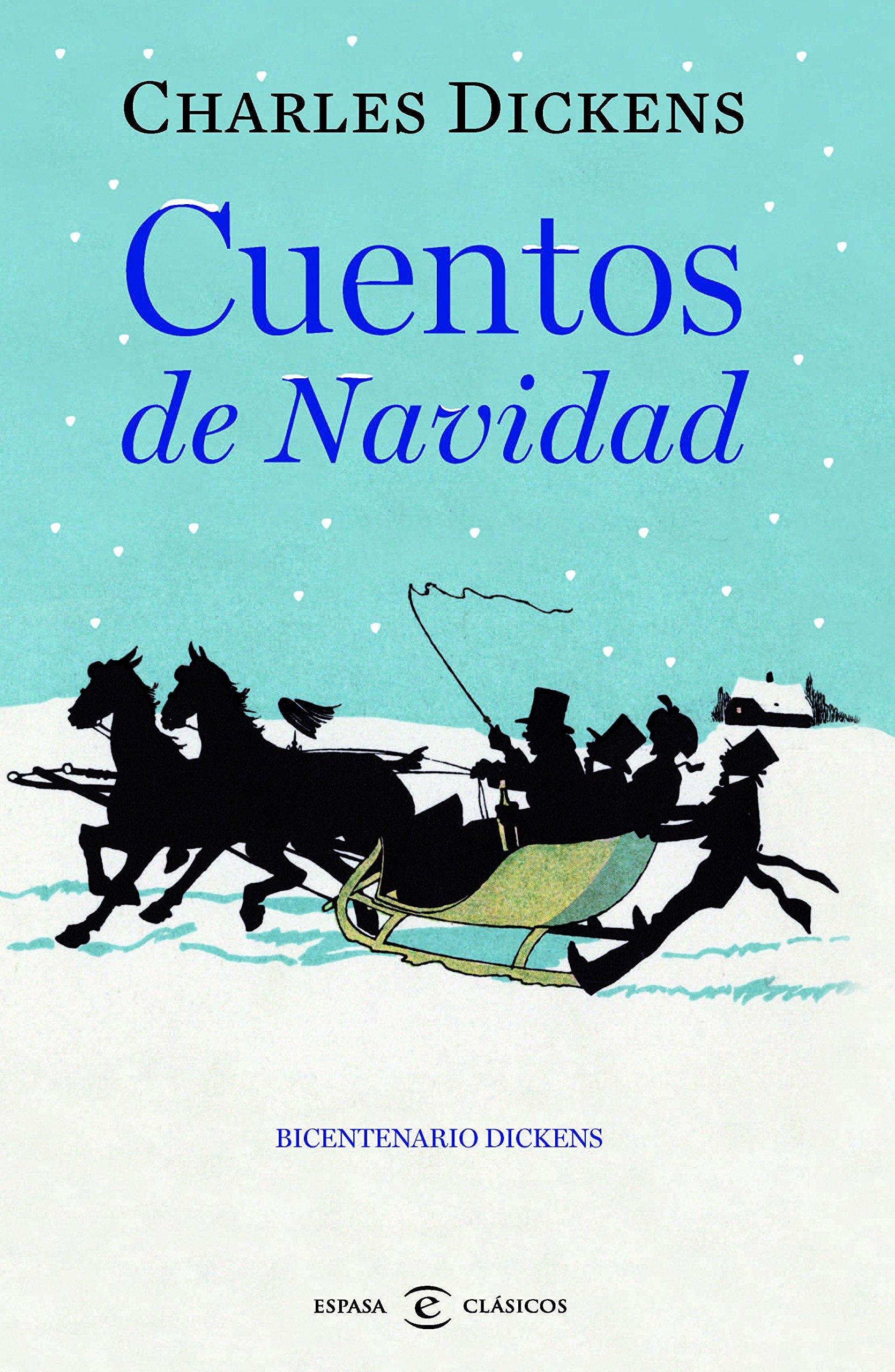 Cuentos de Navidad (CLASICOS CASTELLANOS): Amazon.es: Dickens ...