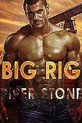 Big Rig: A Rough Romance Kindle Edition