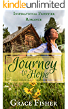 Journey to Hope: Inspirational Pioneer Frontier Romance Novella
