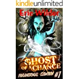 Ghost of a Chance: A paranormal mystery thriller (Paranormal Cowboy Book 1)