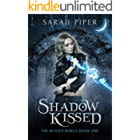 Shadow Kissed: A Reverse Harem Paranormal Romance (The Witch's Rebels Book 1) (English Edition)