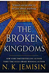 The Broken Kingdoms (The Inheritance Trilogy Book 2) Kindle Edition