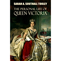 The Personal Life of Queen Victoria (English Edition)