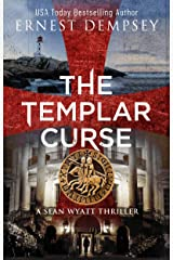 The Templar Curse: A Sean Wyatt Archaeological Thriller (Sean Wyatt Adventure Book 15) Kindle Edition