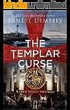 The Templar Curse: A Sean Wyatt Archaeological Thriller (Sean Wyatt Adventure Book 15) (English Edition)