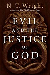 Evil and the Justice of God Kindle Edition