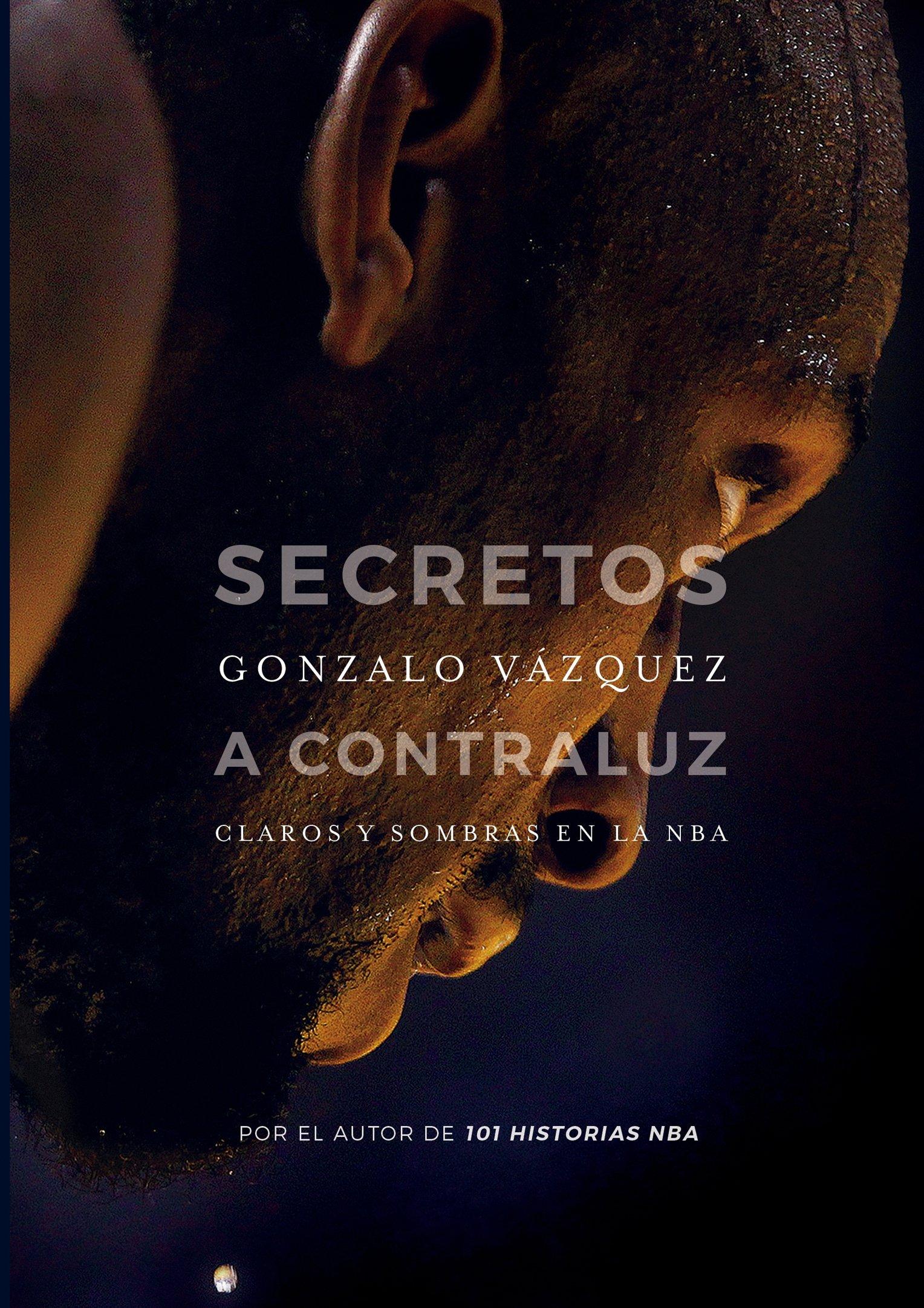 Secretos a contraluz: Claros y sombras en la NBA Baloncesto para ...