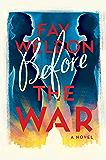 Before the War: A Novel