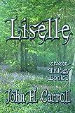Liselle (Crazed Trilogy Book 1)