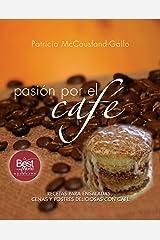 pasión por el café (Spanish Edition) Kindle Edition
