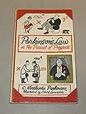 PARKINSON'S LAW: OR THE PURSUIT OF PROGRESS.