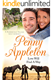 Love Will Find A Way: A Summerfield Village Sweet Romance