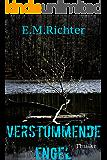 Verstummende Engel: Thriller (German Edition)