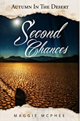 Second Chances (Autumn In The Desert Book 2) Kindle Edition