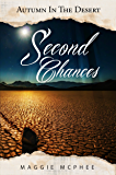 Second Chances (Autumn In The Desert Book 2)
