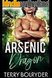 Arsenic Dragon (Dragon Guard of Drakkaris Book 3)