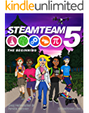 STEAMTEAM 5: The Beginning (Volume 1)