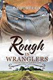 Rough In Wranglers