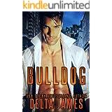 Bulldog: A Rough Romance (Mercenary Masters)