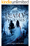 Deadly Pretenses: A New Adult Paranormal Romance Novel