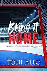 BRING IT HOME (Nashville Assassins: Next Generation Book 3) Kindle Edition