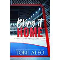 BRING IT HOME (Nashville Assassins: Next Generation Book 3)