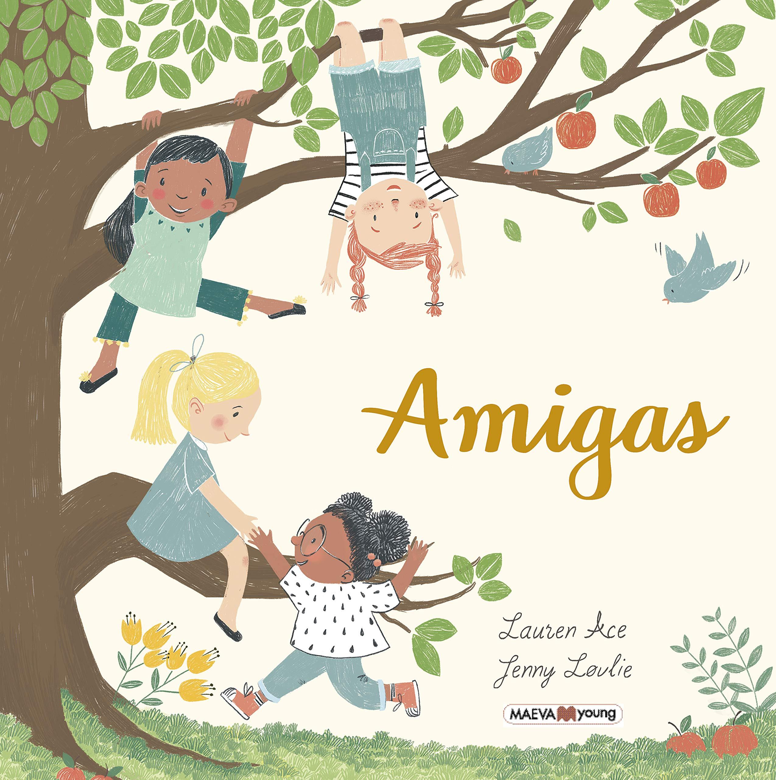 Amigas, de Lauren Ace y Janny Løvlie - Libros sobre la amistad