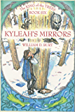 Kyleah's Mirrors (King of the Trees Book 6)