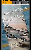 FALLOUT: Remains of an atomic war