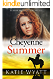 Mail Order Bride: Cheyenne Summer: Inspirational Historical Western (Pioneer Wilderness Romance series Book 15)