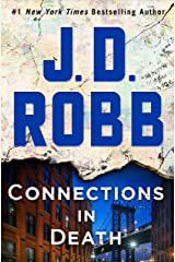 Connections in Death: An Eve Dallas Novel Kindle Edition
