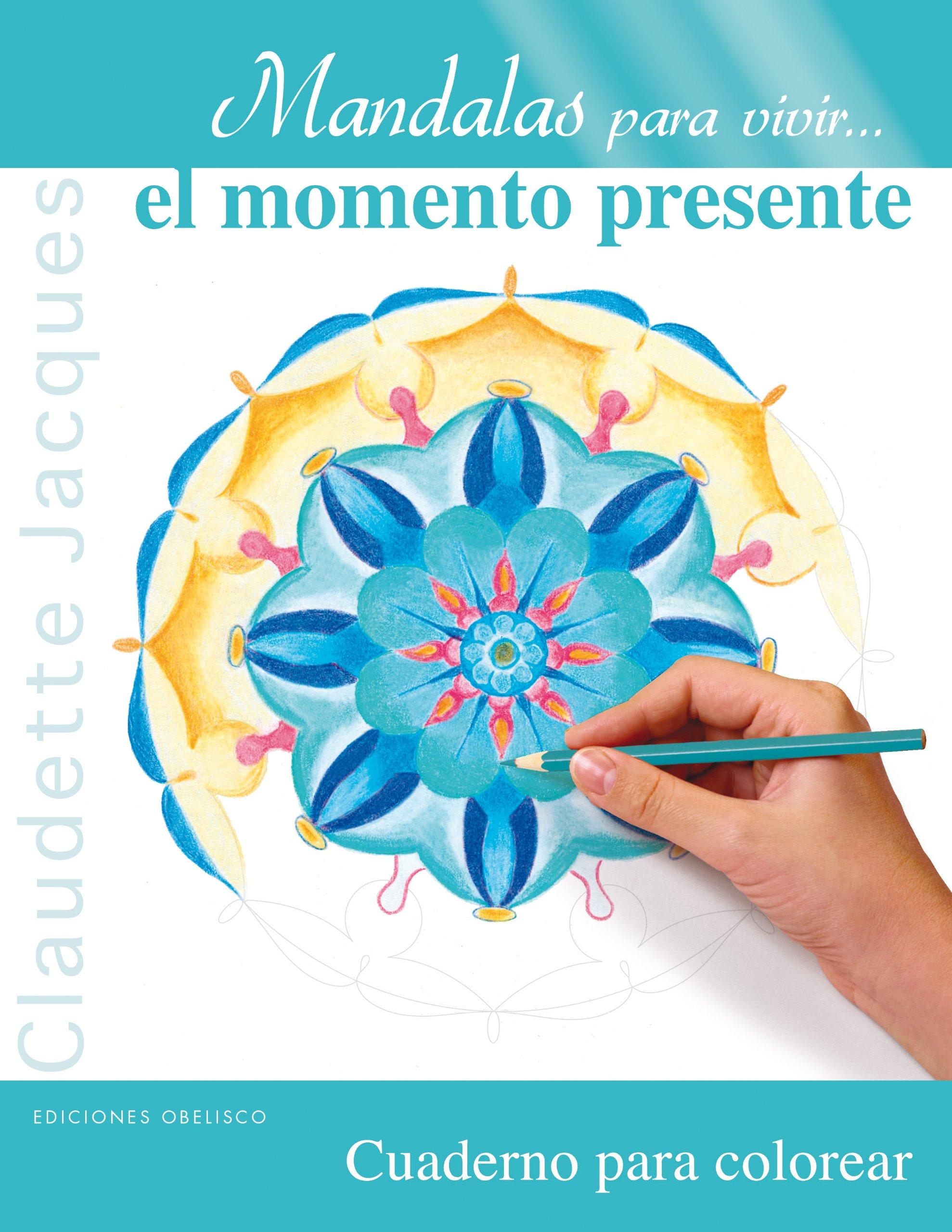 Mandalas para vivir... el momento presente: 1 Nueva conciencia ...