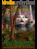 Full Spectrum of Color: Spectrum of Color Book Four