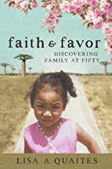 Faith & Favor: Discovering Family at Fifty Kindle Edition