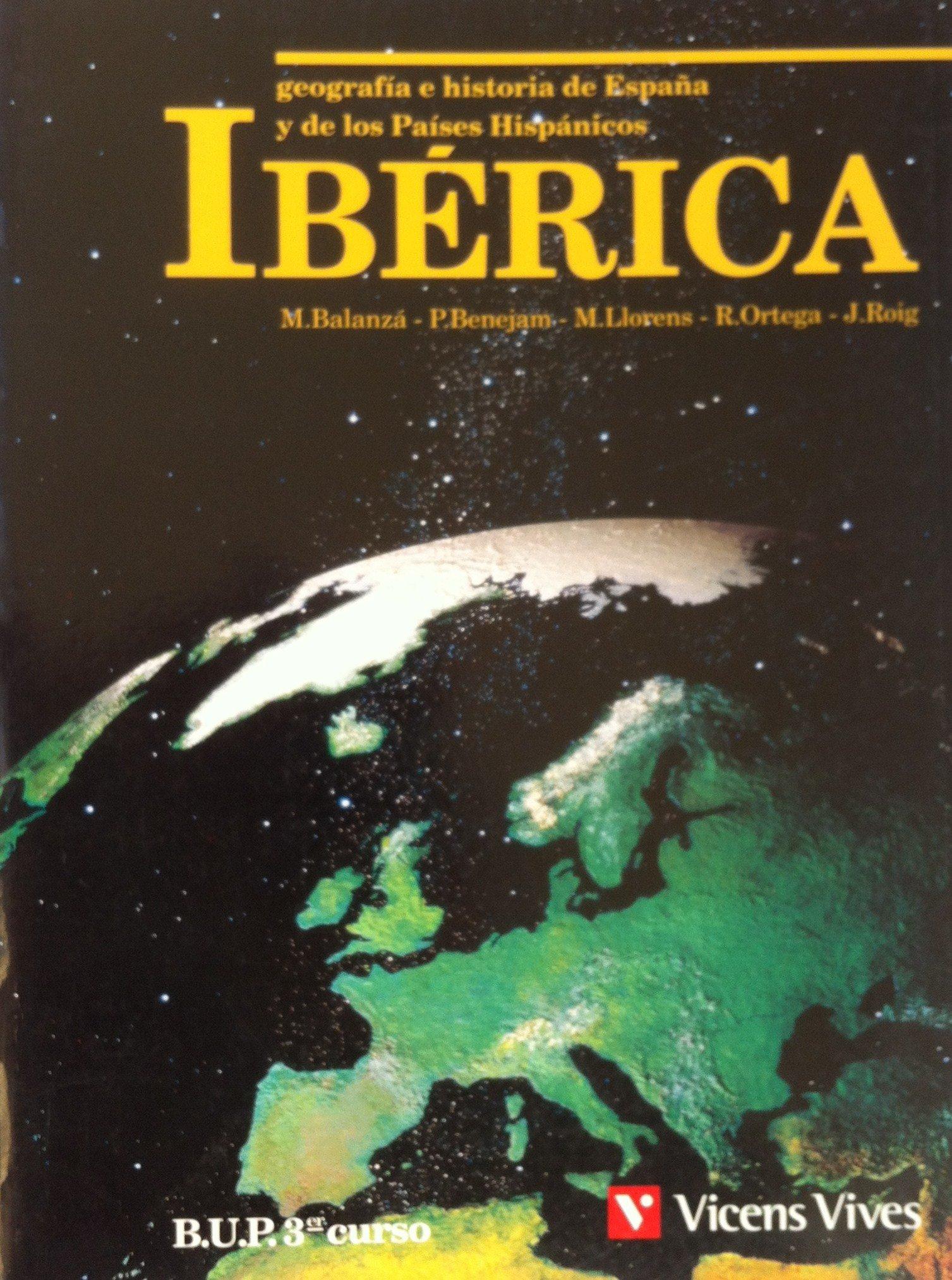 Iberica : geografia e historia, 3 bup: Amazon.es: Balanza Perez, Manuela, Benejam,: Libros