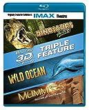 IMAX 3D Triple Feature (Dinosaurs Alive! / Wild Ocean / Mummies) [Blu-ray 3D + Blu-ray]