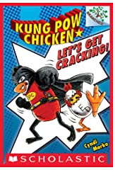 Let's Get Cracking!: A Branches Book (Kung Pow Chicken #1) Kindle Edition