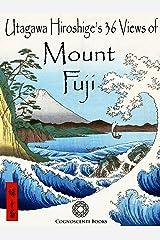 Utagawa Hiroshige's 36 Views of Mount Fuji
