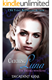 Catching Luna: Trouble with Elves